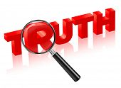 truth search and find justice. reality red text with magnifying glass. trust honesty and honor lead