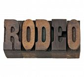 rodeo  - isolated word in vintage letterpress wood type, French Clarendon font popular in western mo