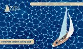 Yachting Club Banners Set. Top View Sail Boat On Deep Blue Sea Water. Luxury Yacht Race, Sea Sailing poster
