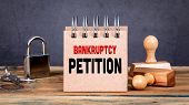 Bankruptcy Petition. Real Estate, Business And Failed Investments. poster