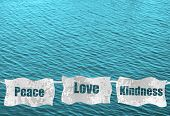 Peace, Love And Kindness On Ocean Background