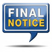 final notice, last warning or chance now or never ultimate opportunity the time is now, Icon label or sign