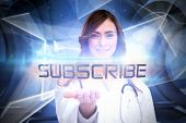The word subscribe and portrait of female nurse holding out open palm against white abstract angular