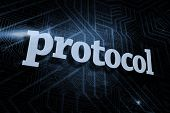 The word protocol against futuristic black and blue background