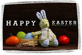 Happy Easter Message Bunny Toy Raffia Nest Painted Eggs