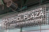 Signboard Of A Shopping Centre At The Airport Schiphol Of Amsterdam