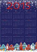 2015 year calendar.Cute little town in winter night