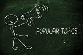 Funny Man With Megaphone: Popular Topics
