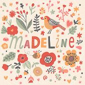 Bright card with beautiful name Madeline in poppy flowers, bees and butterflies. Awesome female name design in bright colors. Tremendous vector background for fabulous designs