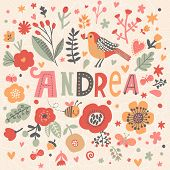 Bright card with beautiful name Andrea in poppy flowers, bees and butterflies. Awesome female name design in bright colors. Tremendous vector background for fabulous designs