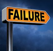 picture of fail job  - big failure road sign arrow ends in disaster fail exam test or other attempt failing examination is a disappointment  - JPG