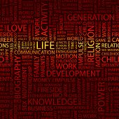 LIFE. Word collage. Illustration with different association terms.
