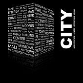 CITY. Word collage on black background. Illustration with different association terms.