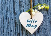 Hello May Greeting Card With Decorative White Heart And Lily Of The Valley Flower On Old Blue Wooden poster