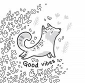 Ink Fantasy Illustration With Cartoon Fox Or Cat, Flowers And Text Good Vibes. Black And White Vecto poster