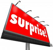 The word Surprise on a red outdoor billboard or banner sign to illustrate shock or a surprising disc