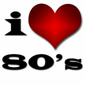 I Love 80's. Funny Concept Of Heart And Inscription Or Text