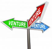 Venture word on three arrow signs pointing to different business model startup options or choices