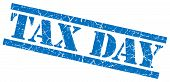 Tax Day Blue Square Grunge Textured Isolated Stamp