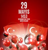 29 May Day Of Istanbulun Fethi Kutlu Olsun With Translation: 29 May Day Is Happy Conquest Of Istanb poster