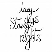 Vector Hand Written Summer Lettering - Lazy Days, Starry Nights poster