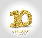10 - Year Anniversary Banner. 10th Anniversary 3d Logo With Gold Elements. poster