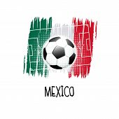 Hand Written Word mexico With Soccer Ball, Soccer Field And Abstract Colors Of The Mexican Flag. V poster