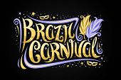 Vector Greeting Card For Brazil Carnival, Decorative Ticket With Calligraphic Font, Carnival Mask, B poster