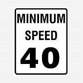 Traffic Signs: Minimum Speed Limit 40 Sign. Traffic Signs: Minimum Speed Limit 40 Sign. poster