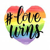 Love Wins Lettering On Watercolor Rainbow Spectrum Heart Shape. Homosexuality Emblem Isolated On Whi poster