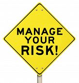 stock photo of fail-safe  - Manage Your Risk Management Warning Sign - JPG