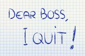 Dear Boss, I Quit: Unhappy Employee Message