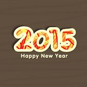 Stylish sticky design for Happy New Year 2015 celebrations on brown background.