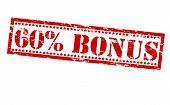 Sixty Percent Bonus