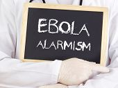Doctor Shows Information: Ebola Alarmism