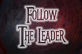 Follow The Leader Concept