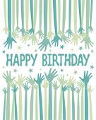 foto of happy birthday  - Happy birthday hands vector - JPG