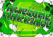 Awesome Marriage - Comic Book Style Word On Abstract Background. poster