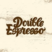 Double Espresso Coffee Hand Drawn Lettering, Modern Script For Poster, Banner, Logo, Icon, Menu For  poster