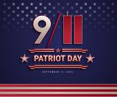 Patriot Day Usa September 11, 2001, The United States National Remembrance Day Patriotic Background  poster