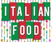 image of continental food  - Italian Food text written on green red background with colorful conceptual pattern - JPG