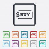 Buy sign icon. Online buying dollar button.