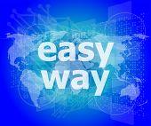 Social Concept: Easy Way Word On Digital Screen