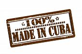 One Hundred Percent Made In Cuba