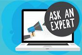 Text Sign Showing Ask An Expert. Conceptual Photo Superior Reliable Ace Virtuoso Curiosity Authority poster