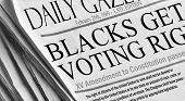 Blacks Get Voting Rights