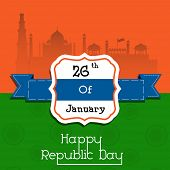 Happy Indian Republic Day concept with illustration of Red Fort on national flag colors on vintage background.