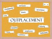 Outplacement Corkboard Word Concept