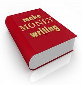 Make Money Writing title words on a book cover earning income professional author