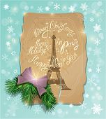 Vintage Postcard With The Eiffel Tower, Handwritten Calligraphic Text Merry Christmas And Happy New